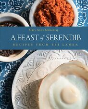 A Feast of Serendib- Recipes from Sri Lanka by Mary Anne Mohanraj,(English) New!