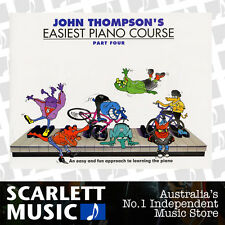 John Thompson's Easiest Piano Course - Part 4 (Four) Book Only *BRAND NEW*