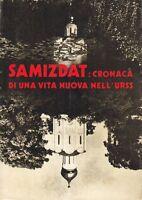 SAMIZDAT CRONACA DI UNA VITA NUOVA NELL' URSS  Russia Cristiana Editore 1974