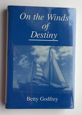 On the Winds of Destiny by Betty Godfrey (2001, Hardcover) 1st Ed. Signed