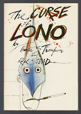 THE CURSE OF LONO (1983) HUNTER S. THOMPSON, RALPH STEADMAN SIGNED 1ST EDITION