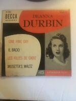 Deanna Durbin 45 EP One Fine Day,Il Bacio,Les Filles de Cadiz 1953 Vol 1. DECCA