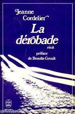 La dérobade / Récit // Jeanne CORDELIER / Benoîte GROULT // Mémoires