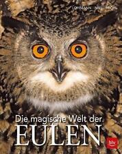 Die magische Welt der Eulen von Michael Lohmann, Torsten Pröhl und Dietmar Nill (2018, Gebundene Ausgabe)