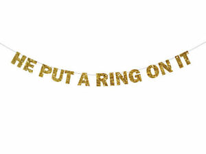 He Put A Ring On It Banner, Engagement Banner, Made in USA