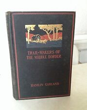 ANTIQUE 1st. EDITION BOOK 1926 HAMLIN GARLAND TRAIL-MAKERS OF THE MIDDLE BORDER