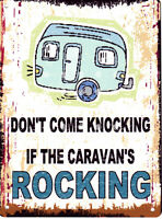 DONT COME KNOCKING IF THE CARAVANS  ROCKING METAL RETRO VINTAGE STYLE SMALL VW