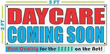 DAYCARE COMING SOON Banner Sign NEW Larger Size Best Quality for the $$$