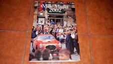 MILLE 1000 MIGLIA 2002 FOTOGRAFIA FOTO PHOTO CAR ED. LA MILLE MIGLIA