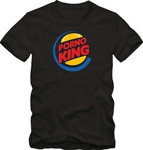 "T-Shirt  Fun Shirt   "" Porno King ""  Burger King   Porno shirt Sexy Funny Shirt"
