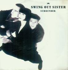 """7"""" Swing Out Sister/Surrender (D)"""