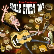 Ryan SanAngelo-Smile Every Day CD NEW
