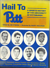 Hail to Pitt : A Sports History of the University of Pittsburgh by Jim O'Brien