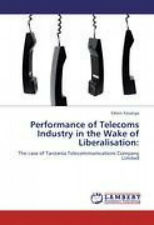 Performance of Telecoms Industry in the Wake of Liberalisation:.