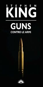 Stephen KING - Guns (nuovo)