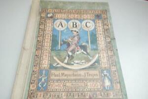 Bilderbuch ABC Meyerheim Trojan Original Kinderbuch 1880 nicht vollständig