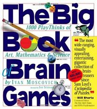 The Big Book of Brain Games: 1000 PlayThinks of Art, Mathematics and Science-Iv