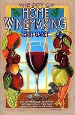 NEW The Joy of Home Wine Making by Terry  A. Garey