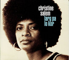 CHRISTINE SALEM - LARG PA LO KOR (CD DIGIPACK NEUF)