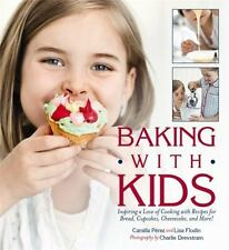 Baking with Kids: Inspiring a Love of Cooking with Recipes for Bread,-ExLibrary