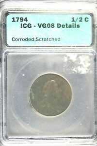 1794 - ICG VG08 DETAILS (CORRODED,SCRATCHED)Liberty Cap Half Cent!! #HD0199