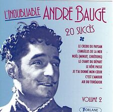 CD 20T L'INOUBLIABLE ANDRE BAUGE 20 SUCCES FORLANE MADE IN FRANCE 1994 NEUF
