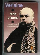 Verlaine-Mes prisons et autres récits autobiographiques