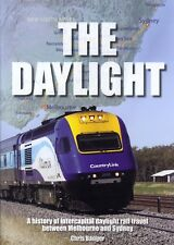 The Daylight - History of daytime travel between Melbourns and Sydney