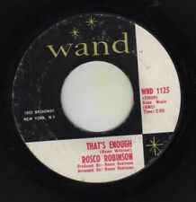 """northern soul """"THAT'S ENOUGH"""" ROSCO ROBINSON on WAND"""