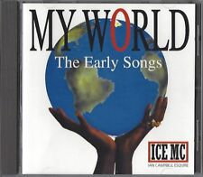 ICE MC - MY WORLD - THE EARLY SONGS * NEW CD * NEU *