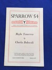 MAYBE TOMORROW: SPARROW 54 - FIRST EDITION BY CHARLES BUKOWSKI