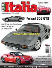 Auto italia Magazine issue 241 Ferrari 308 Cisitalia 202 Alfa 4C Spider Astura