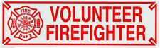 "VOLUNTEER FIREFIGHTER Highly Reflective Decal w/Maltese Cross -  size: 3"" x 10"""