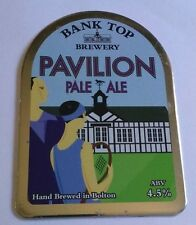 Beer pump badge clip BANK TOP brewery PAVILION cask ale pumpclip front Bolton