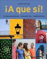 A que si! (World Languages) by Garcia Serrano, M. Victoria, de la Torre, Cristi