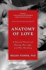 ANATOMY OF LOVE - FISHER, HELEN, PH.D. - NEW PAPERBACK BOOK