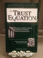 The Trust Equation : The Savvy Investor's Guide to Selecting a Competent, Ethica