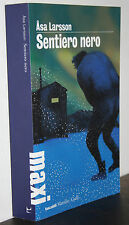 Asa Larsson Sentiero nero tascabili Maxi Marsilio 2012