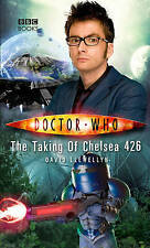 Doctor Who: The Taking of Chelsea 426 by David Llewellyn (Hardback, 2009)