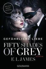 Fifty Shades of Grey - Gefährliche Liebe von E L James (2017, Klappenbroschur)