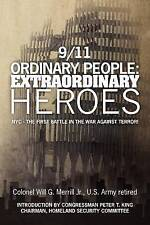 9/11 Ordinary People: Extraordinary Heroes: NYC - The First Battle in the War Ag