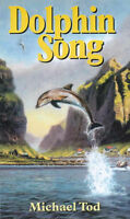 (Very Good)-Dolphinsong (Hardcover)-Tod, Michael-1898225044
