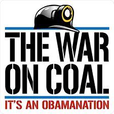 "3 -   The War On Coal It's A Obamanation 2"" Hard Hat Mining Helmet Sticker H557"
