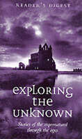 """""""VERY GOOD"""" Exploring the Unknown: Stories of the Supernatural Through the Centu"""