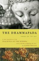 Dhammapada : Verses on the Way : A New Translation of the Teachings of the Bu...
