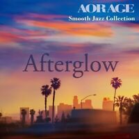 Afterglow AOR AGE Smooth Jazz Collection  japan original