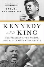 HARDCOVER BOOK NEW Kennedy and King : The President, the Pastor, and the Battle
