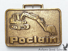 Poclain Heavy Construction Equipment Rahway NJ Watch Fob Earth Moving