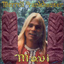 Merrell Fankhauser – The Maui Album CD Sybliminal Sounds Swedish Psych