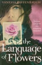 The Language of Flowers By Vanessa Diffenbaugh. 9780230755062